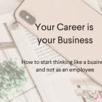 Your Career is Your Business
